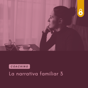 Coaching: la narrativa familiar