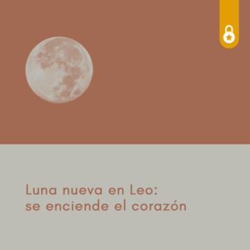 Luna Nueva en Leo: se enciende el corazón