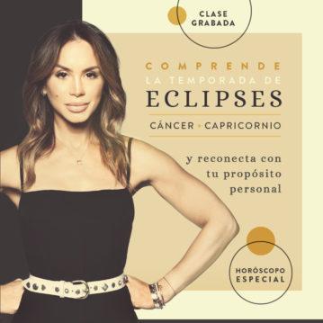 Comprende la Temporada de eclipses Cáncer - Capricornio y reconecta con tu propósito personal