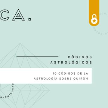 Códigos Astrológicos: 10 Códigos de Quirón