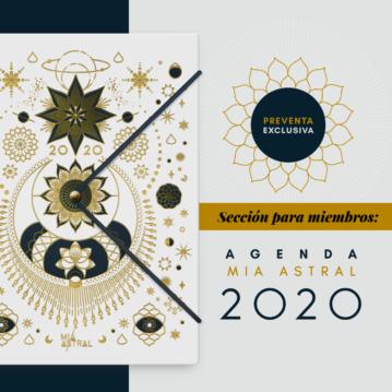 Agenda Mia Astral 2020: Preventa Exclusiva para la Sección para Miembros
